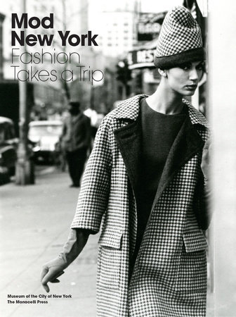 Mod New York by Phyllis Magidson and Donald Albrecht