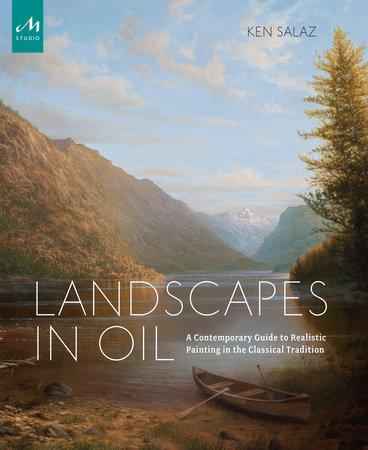 Landscapes in Oil by Ken Salaz