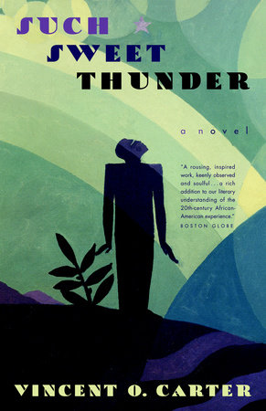 Such Sweet Thunder by Vincent O. Carter
