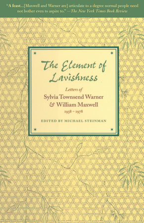 The Element of Lavishness by William Maxwell