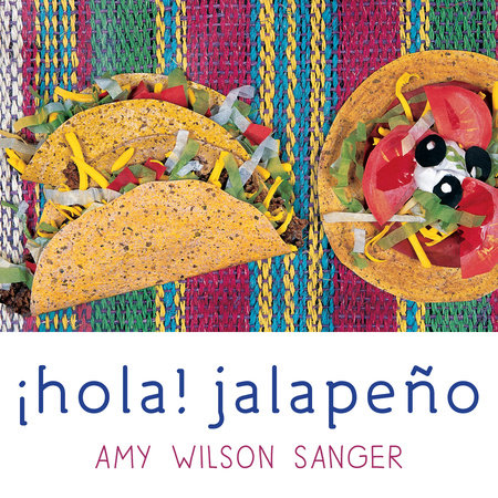Hola! Jalapeno by Amy Wilson Sanger