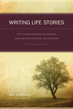 Writing Life Stories by Bill Roorbach