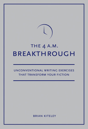 4 A.M. Breakthrough by Brian Kiteley