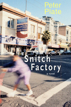 Snitch Factory by Peter Plate