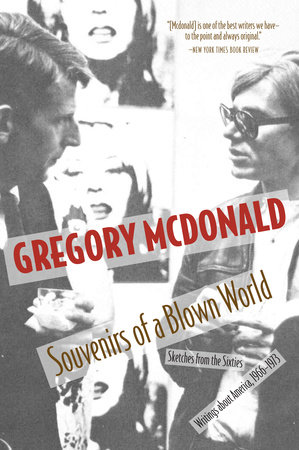 Souvenirs of a Blown World by Gregory Mcdonald