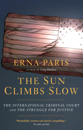 The Sun Climbs Slow by Erna Paris