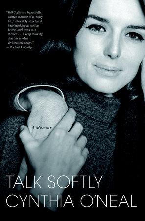 Talk Softly by Cynthia O'Neal