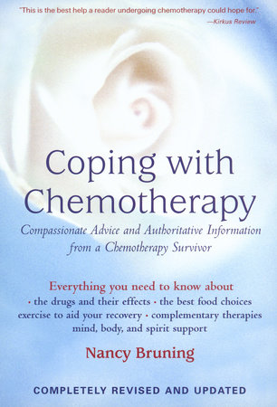 Coping with Chemotherapy by Nancy Pauling Bruning