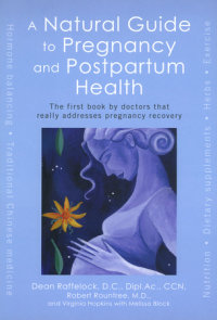 A Natural Guide to Pregnancy and Postpartum Health