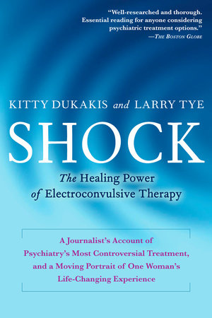 Shock by Kitty Dukakis and Larry Tye