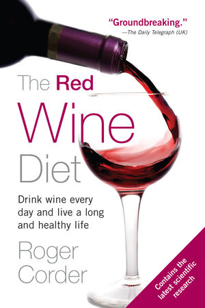 The Red Wine Diet by Roger Corder
