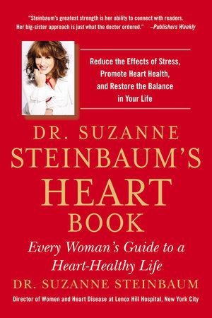 Dr. Suzanne Steinbaum's Heart Book by Suzanne Steinbaum