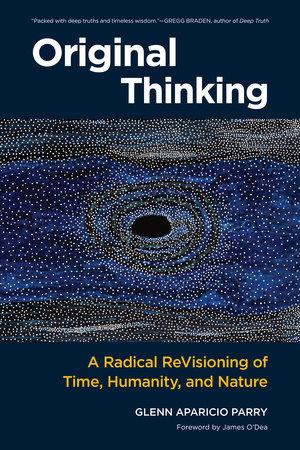 Original Thinking by Glenn Aparicio Parry