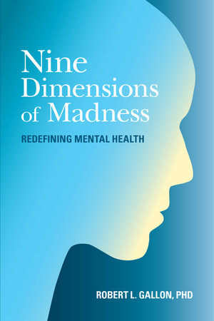 Nine Dimensions of Madness by Robert L. Gallon