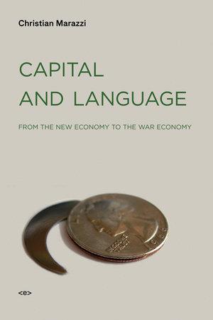 Capital and Language by Christian Marazzi