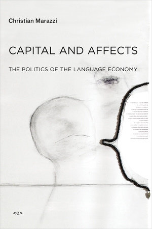 Capital and Affects by Christian Marazzi