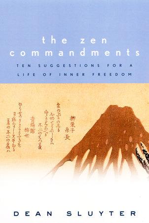 The Zen Commandments by Dean Sluyter
