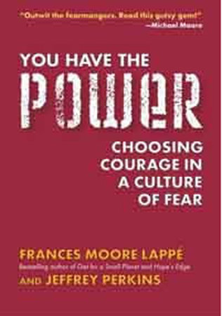 You Have the Power by Frances Moore Lappe and Jeffrey Perkins