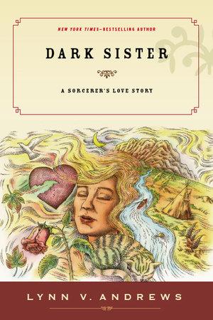 Dark Sister by Lynn V. Andrews