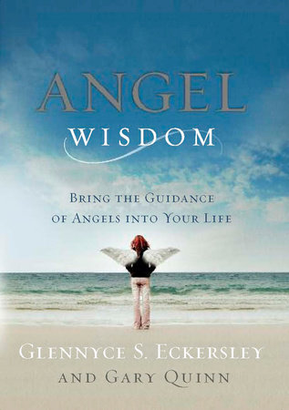 Angel Wisdom by Glennyce S. Eckersley and Gary Quinn