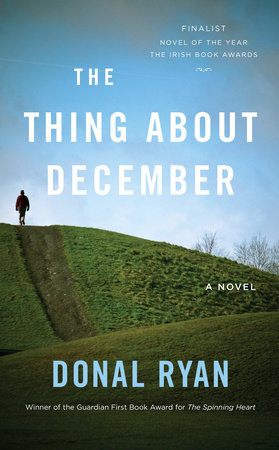 The Thing About December by Donal Ryan