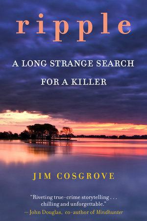 Ripple by Jim Cosgrove