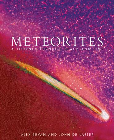 Meteorites by Alex Bevan and John De Laeter