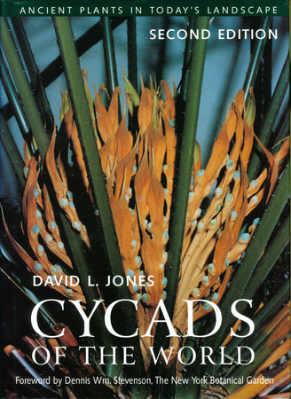 Cycads of the World by David L. Jones