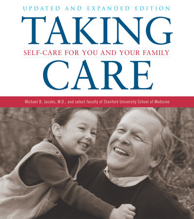 Taking Care by Michael B. Jacobs