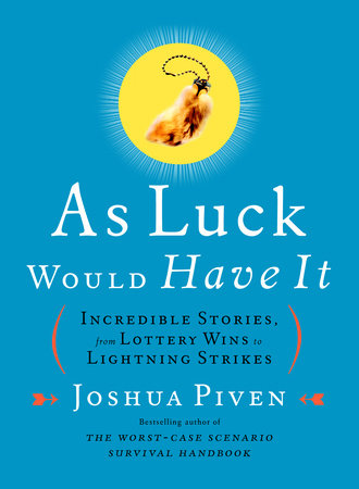 As Luck Would Have It by Joshua Piven