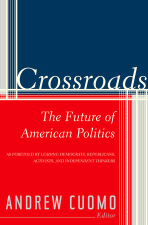 Crossroads by Andrew Cuomo
