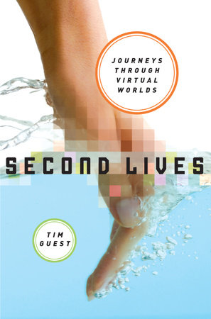Second Lives by Tim Guest