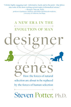 Designer Genes by Steven Potter