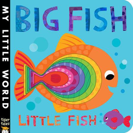 Big Fish Little Fish by Jonathan Litton