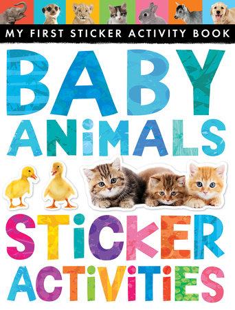 Baby Animals Sticker Activities by Jonathan Litton