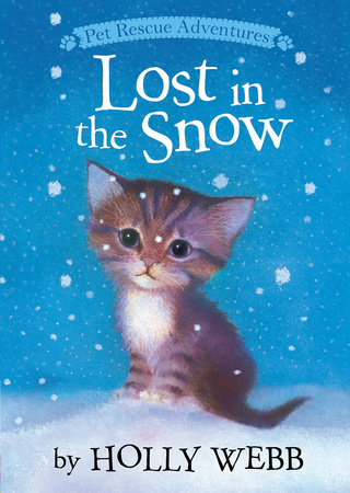 Lost in the Snow by Holly Webb