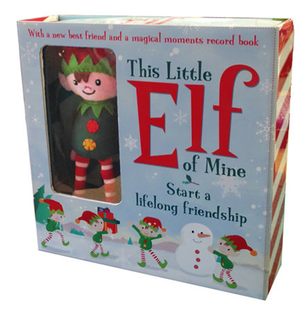 This Little Elf of Mine by Annette Rusling