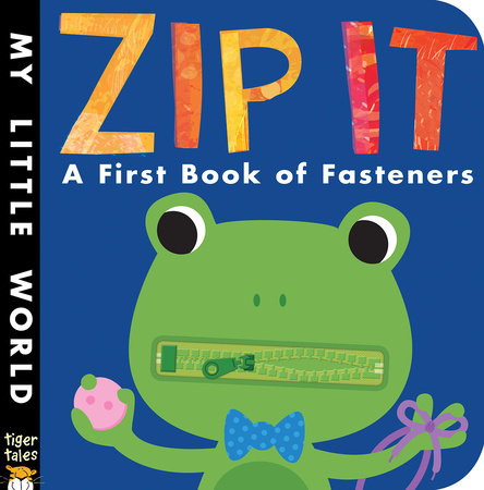 Zip It by Patricia Hegarty