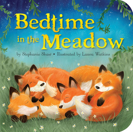 Bedtime in the Meadow by Stephanie Shaw