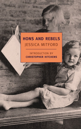 Hons and Rebels by Jessica Mitford