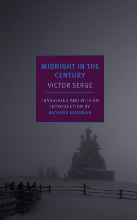 Midnight in the Century by Victor Serge