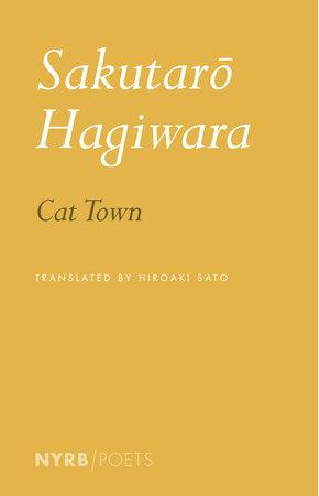 Cat Town by Sakutaro Hagiwara