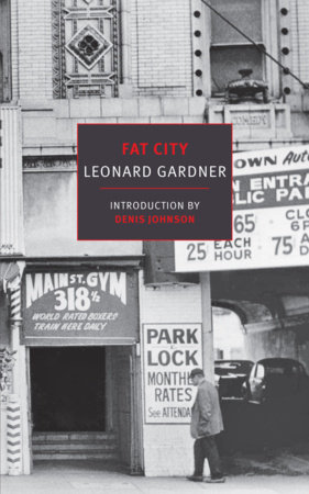 Fat City by Leonard Gardner