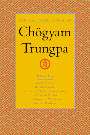 The Collected Works of Chögyam Trungpa, Volume 5
