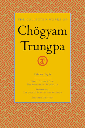 The Collected Works of Chögyam Trungpa, Volume 8