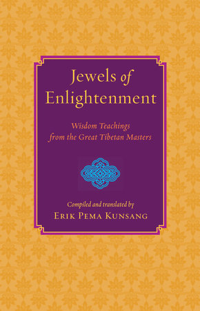 Jewels of Enlightenment by Erik Pema Kunsang