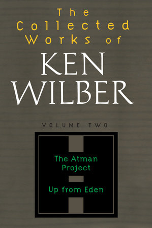 The Collected Works of Ken Wilber, Volume 2