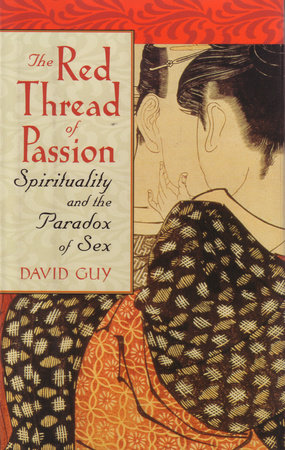 The Red Thread of Passion by David Guy