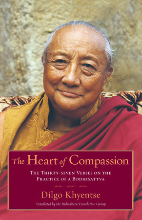 The Heart of Compassion by Dilgo Khyentse