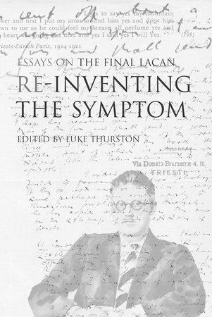 Reinventing the Symptom by Luke Thurston